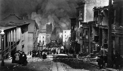 earthquake of 1906 san francisco 1906 earthquake anniversary remembering