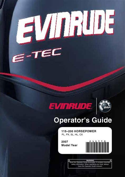2007 Evinrude E Tec 115 200hp Operator Guide 215770e