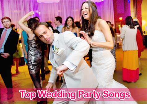 Top Wedding Party Songs List 2015 For Bride, Groom And
