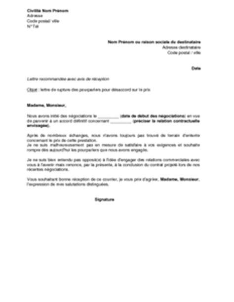 Exemple De Lettre Sollicitation Exemple Gratuit De Lettre Rupture Pourparlers D 233 Saccord Sur Prix
