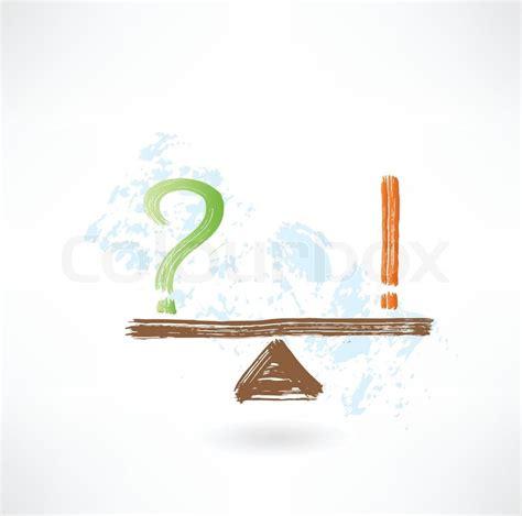 wann setzt ein ausrufezeichen frage ausrufezeichen gleichgewicht grunge symbol