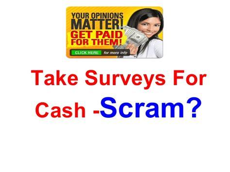 Take Surveys For Cash - take surveys for cash scram