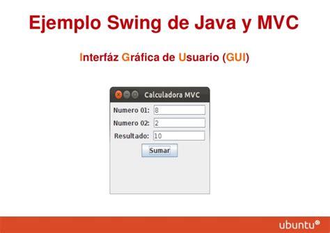 mvc java swing calculadora gr 225 fica java implementando el patr 243 n mvc