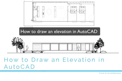 how to draw elevations how to draw an elevation in autocad first in architecture