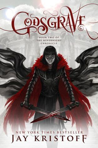 godsgrave the nevernight chronicle 2 by jay kristoff reviews discussion bookclubs lists