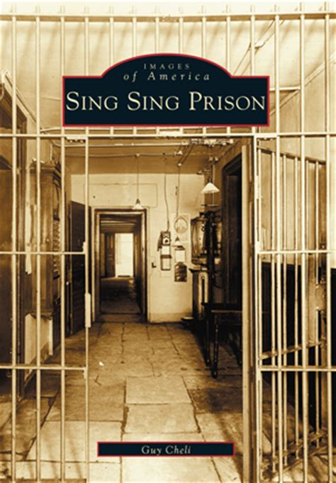 Sing Sing Prison Inmate Records Sing Sing Prison By Cheli Arcadia Publishing Books