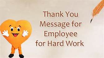 letter thanking staff for hard work thank you message for employee for hard work best photos of appreciation letter to employee for hard
