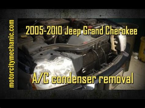 how to remove a 2010 jeep grand cherokee transfer case 2005 2010 jeep grand cherokee a c condenser removal youtube