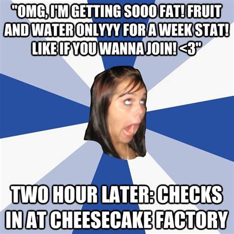 Fat Girl Meme Pictures - omg i am sooooooo fat annoying facebook girl know