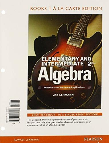 elementary algebra graphs and authentic applications 3rd edition what s new in developmental math books 9780321979445 elementary intermediate algebra