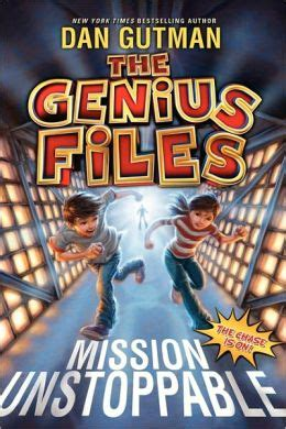 the house of impossible a novel books mission unstoppable genius files series 1 by dan gutman