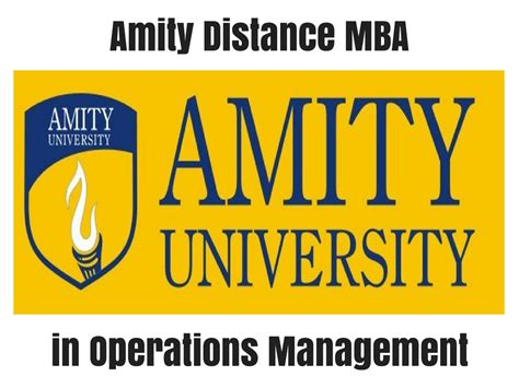 Mba Education Management Distance Learning by Amity Distance Mba In Operations Management Distance