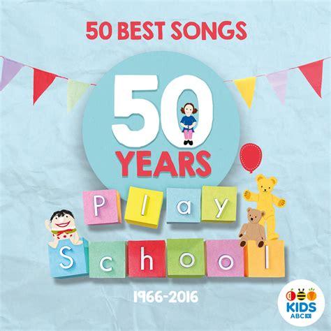 50 best songs play school s 50 best songs cd giveaway s lounge