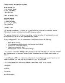 Change In Career Cover Letter by Cover Letter Exles For Change Career Cover Letter
