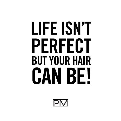 hair quotes 25 best hairstylist quotes on hair salon