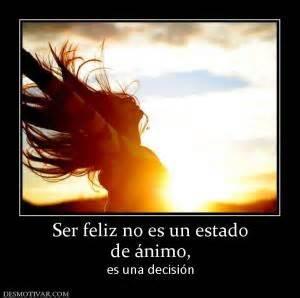 ser feliz no es 8427043546 desmotivaciones felicidad