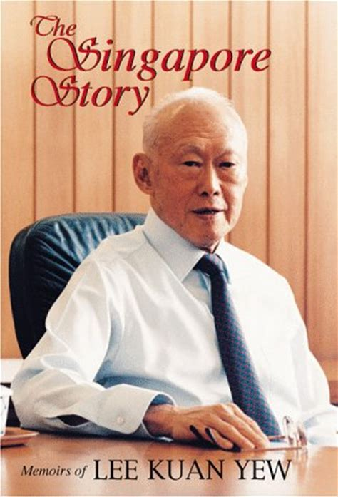 biography lee kuan yew book the singapore story memoirs of lee kuan yew by lee kuan