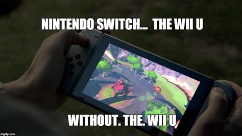 Nintendo Switch Memes - nintendo switch meme imgflip