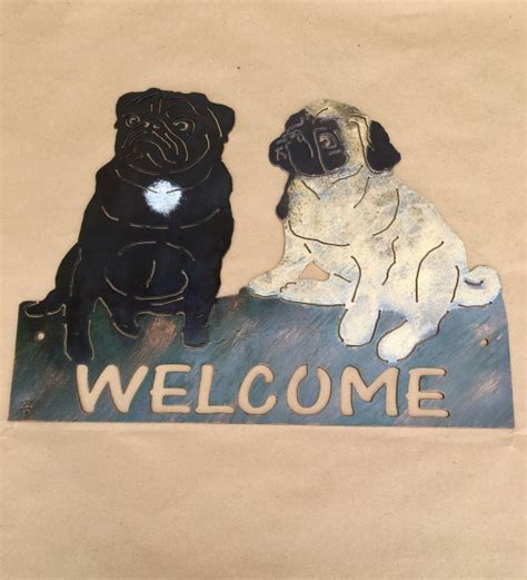 pug sign pug welcome sign