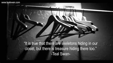Skeleton In The Closet Quotes by Skeletons In The Closet Quote Teal S