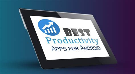 best productivity apps for android best productivity apps for android 10 productivity android app