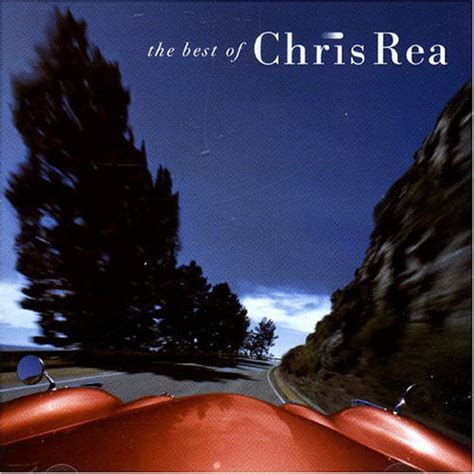 the best of chris rea the best of chris rea cd at discogs