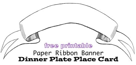 printable paper ribbon printable paper banner dinner plate place card in my own