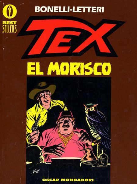 best sellers mondadori mondadori editore oscar best sellers 854 tex el morisco