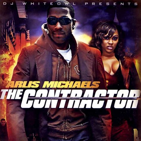 The Contractor by Arlis The Contractor Hosted By Dj Whiteowl