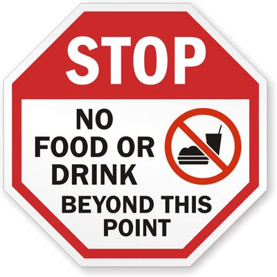 no food or drink stop sign no food or drink beyond this point signs sku