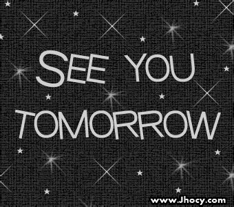 see you tomorrow i you books page 3 bye graphics glitters and images on jhocy