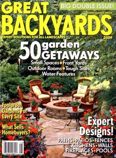 Great Backyards Magazine by The Rusted Trowel Great Backyards