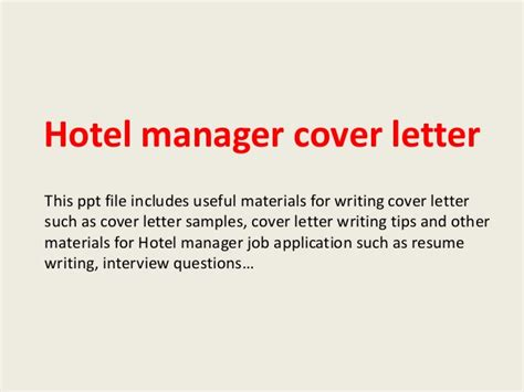 Guest Room Attendant Cover Letter by Hotel Manager Cover Letter