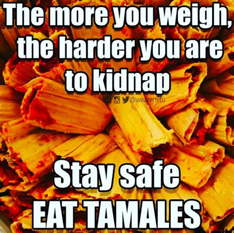 Tamales Meme - funny zone club 18 hilarious memes about tamales that are
