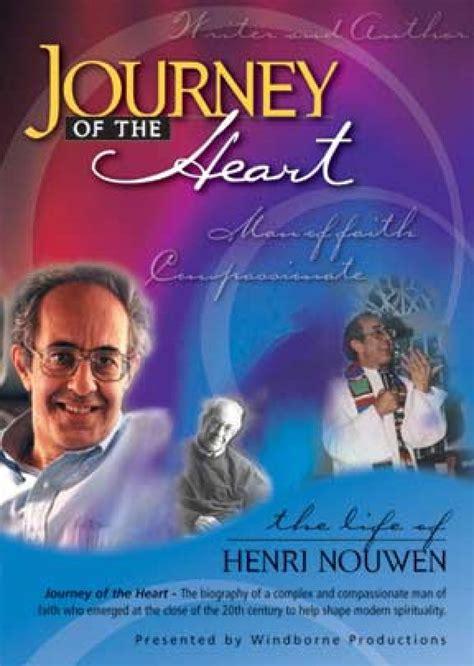 To Journey With Henri Nouwen journey of the henri nouwen dvd vision