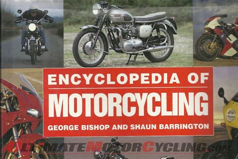 ultimate motorcycle encyclopedia books the encyclopedia of motorcycling rider s library
