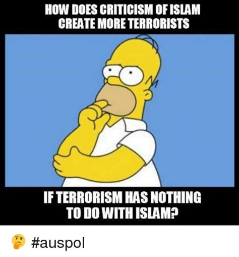 How Do I Make Memes - how does criticism ofislam create more terrorists