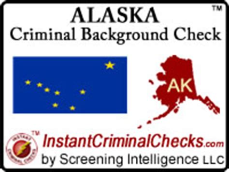 Alaska Felony Records Alaska Criminal Background Checks For Pre Employment