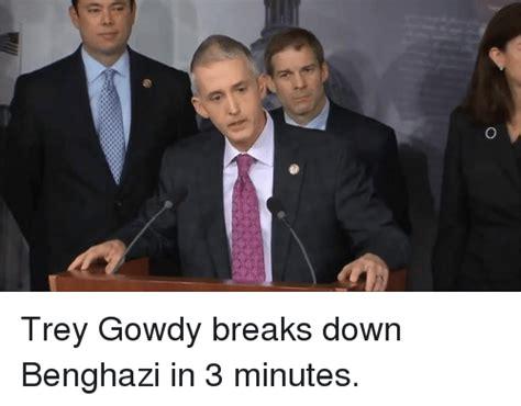100 Memes In 3 Minutes - trey gowdy breaks down benghazi in 3 minutes meme on sizzle