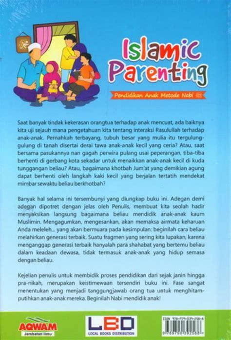 Original Islamic Parenting Mendidik Anak Metode Nabi bukukita islamic parenting pendidikan anak metode nabi cover baru
