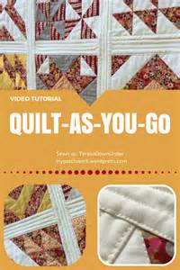 Quilt As You Go Tutorials by Tutorial How To Quilt As You Go Qayg Sewn Up