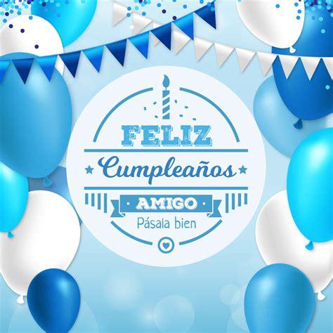 imagenes de cumpleaños feliz para un amigo tarjeta de feliz cumplea 241 os para un amigo