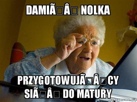 Grandma Computer Meme - grandma meme
