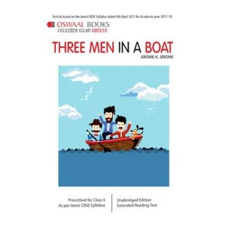 three men in a boat cbse oswaal cbse three men in a boat for class 9 by jerome k