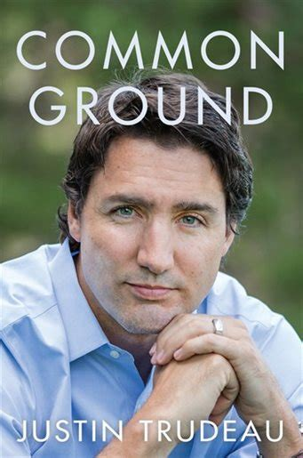is common ground books common ground book by justin trudeau hardcover