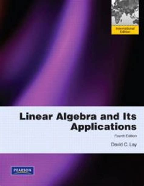 Linear Algebra And Its Applications 5e Lay linear algebra and its applications david c lay b 246 cker 9780321623355 adlibris bokhandel