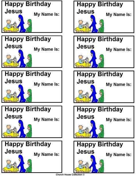 printable happy birthday name tags church house collection blog happy birthday jesus name tags