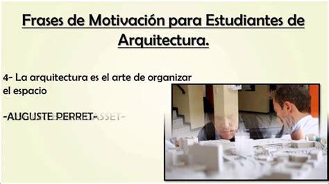 imagenes inspiradoras para estudiantes frases de motivacion para estudiantes de arquitectura