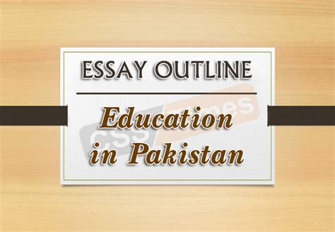 thesis about education in pakistan essay outline education in pakistan by mureed hussain