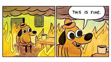 Everything Is Fine Meme - this is fine meme dog being turned into a plushie news